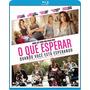 Blu-ray Original O Que Esperar Quando Você Está Esperando