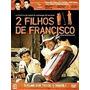 Dvd - 2 Filhos De Francisco - Zezé Di Camargo - Lacrado
