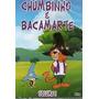 Chumbinho E Bacamarte Dvd Original Lacrado