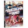 Dvd Original Do Filme A Batalha Do Ano