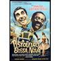 Dvd Filme Nacional - Pistoleiro Bossa Nova (1959)