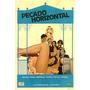Dvd Filme Nacional - Pecado Horizontal (1982)