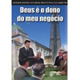 Promoção Imperdível Dvd Deus É O Dono Do Meu Negócio ! ! ! !