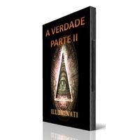 Dvd - Illuminati A Verdade (parte Ii) - Documentário