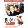 Jogo Do Amor Dvd Original Raro