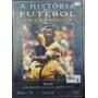 Dvd Filme A Historia Do Futebol Um Jogo Magico Vol. 03 9175