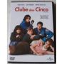 Dvd Original Clube Dos Cinco