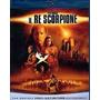 Blu-ray O Escorpião Rei - Leg Em Português - The Rock