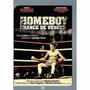 Dvd Homeboy - Chance De Vencer - Mickey Rourke - Lacrado