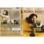 Filme Dvd Original Usado Pedro E Paulo Com Coragem E Fé