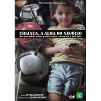Dvd - Criança, A Alma Do Negócio - Original - Lacrado!