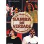 Dvd Samba De Verdade - Original - Novo - Lacrado