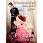 Dvd Um Príncipe Em Minha Vida, Julia Stiles