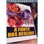 Dvd A Fonte Dos Desejos - Original E Lacrado