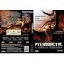 Filme Dvd Original Usado Pterodactyl - A Ameaça Jurássica