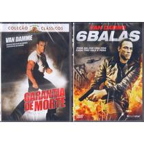 Dvd Van Damme Lote C/ Garantia De Morte E 6 Balas Original