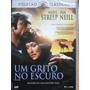 Dvd Um Grito No Escuro Meryl Streep
