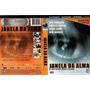 Filme Em Dvd Original Janela Da Alma Seminovo Documentário