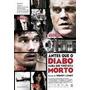 Antes Que O Diabo Saiba Que Você Está Morto - Dvd Original