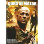 Quadrilogia Duro De Matar C/ 4 Dvds + Luva Lacrado Novo