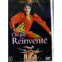 Dvd Cirque Du Soleil: Cirque Réinventé