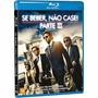 Se Beber, Não Case! Parte 3 - Blu Ray - Filme Original