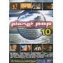 Dvd Planet Pop 10 (semi Novo)