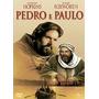 Dvd Pedro E Paulo Com Coragem E Fé Anthony Hopkins