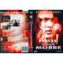 Dvd Hoje Você Morre, Steven Seagal, Ação, Original