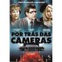 Por Tras Das Cameras - Comedia - Novo Original Lacrado