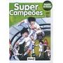 Super Campeões Volume 1