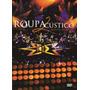 Dvd Roupa Nova Acústico 2 Semi Novo Original