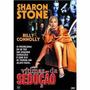 Dvd Original Do Filme Vítimas Da Sedução (sharon Stone)