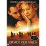 Dvd - Cidade Dos Anjos - Nicolas Cage/ Meg Ryan - Lacrado