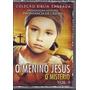 Dvd O Menino Jesus - O Mistério - Volume 3 - Filme*gospel
