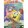 O Natal De Bob Esponja Dvd Lacrado