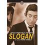 Slogan (1969) Serge Gainsbourg