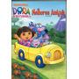 Dora A Aventureira Melhores Amigos