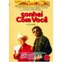 Dvd - Sonhei Com Você - Milionário E José Rico - 1988