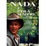 Filme Dvd Nada É Para Sempre