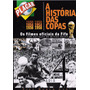 Dvd A Historia Das Copas 1930/34/38/50/54/58 Placar Vol.4