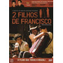 Dvd 2 Filhos De Francisco - Novo Lacrado