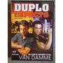 Duplo Impacto - Van Dame - Dvd - Dublado Em Portugues