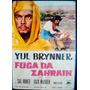 Dvd Fugitivos De Zahrain Legendado Com Yul Brynner