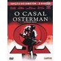 O Casal Osterman - Dvd Original Duplo