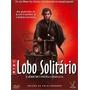 Box 3 Dvds Lobo Solitário (72/74) - Novo Lacrado Original