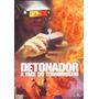 Dvd Original Do Filme Detonador - A Face Do Terrorismo