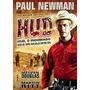 Hud, O Indomado (1963) Paul Newman