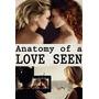 Anatomia De Uma Cena De Amor - Filme Legendado Dvd
