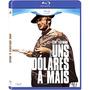 Blu-ray - Por Uns Dólares A Mais (lacrado)